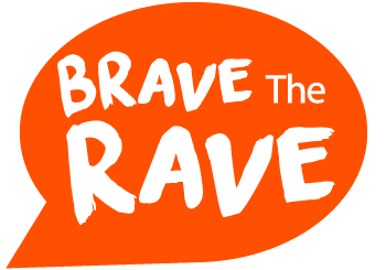 Brave The Rave